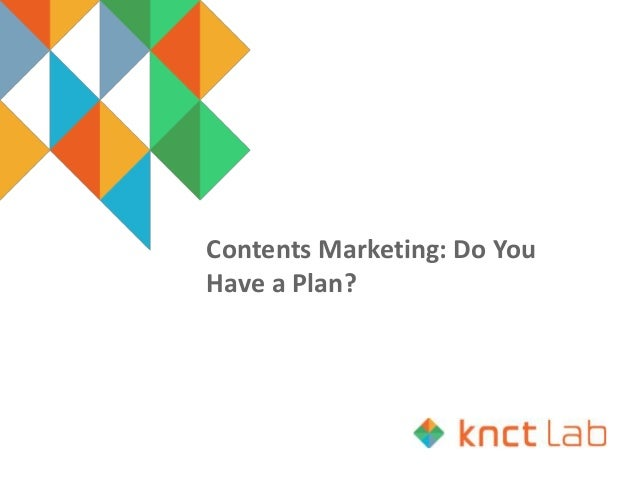 Contents Marketing: Do You Have a Plan?