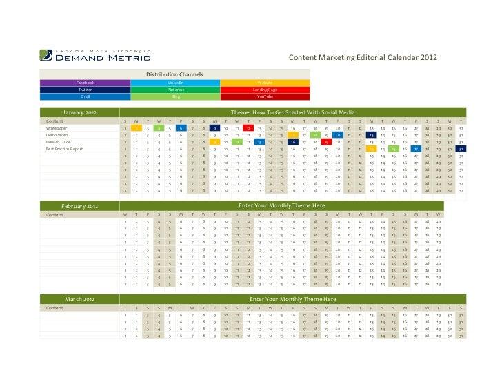 Content Marketing Editorial Calendar 2012                                   Distribution Channels                Facebook ...