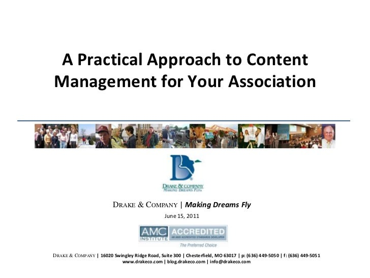 June 15, 2011<br />DRAKE & COMPANY | Making Dreams Fly<br />A Practical Approach to Content Management for Your Associatio...