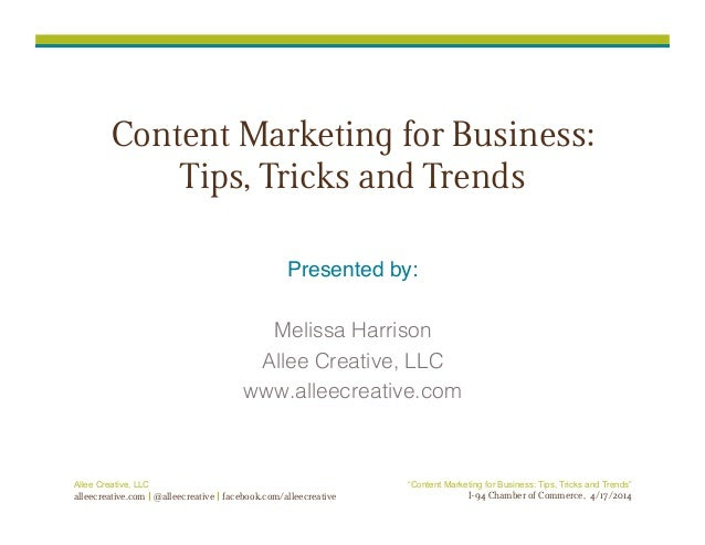 "Allee Creative, LLC alleecreative.com @alleecreative facebook.com/alleecreative ""Content Marketing for Business: Tips, Tri..."