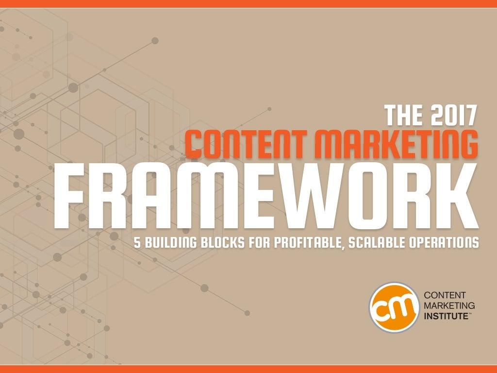 The 2017 Content Marketing Framework