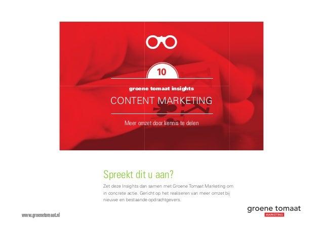 Spreekt dit u aan? Zet deze Insights dan samen met Groene Tomaat Marketing om in concrete actie. Gericht op het realiseren...