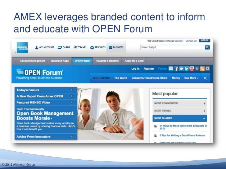 AMEX leverages branded content to inform       and educate with OPEN Forum© 2012 Altimeter Group