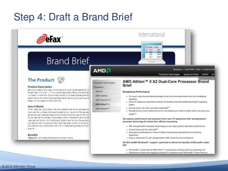 Step 4: Draft a Brand Brief© 2012 Altimeter Group