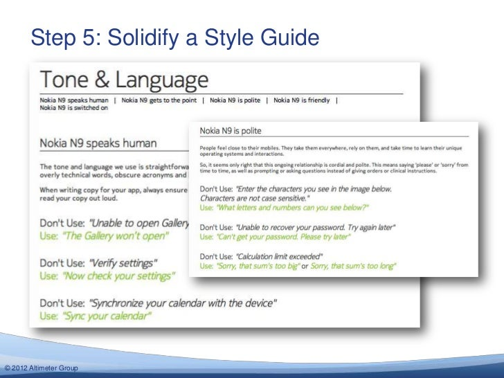 Step 5: Solidify a Style Guide© 2012 Altimeter Group