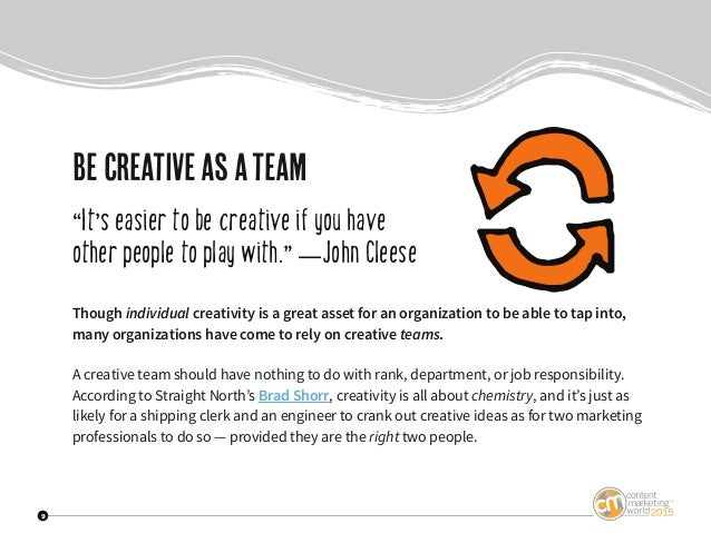 """9 Be creativeasateam """"It's easier to be creative if you have other people to play with."""" —John Cleese Though individual cr..."""