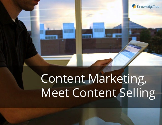 Content Marketing, Meet Content Selling