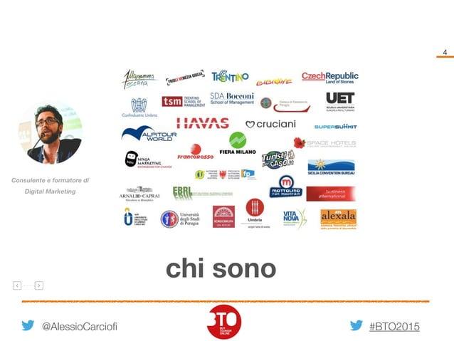 #BTO2015 Consulente e formatore di Digital Marketing 4 chi sono @AlessioCarciofi