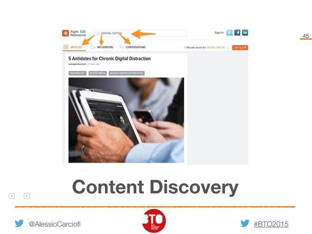 #BTO2015 45 @AlessioCarciofi Content Discovery