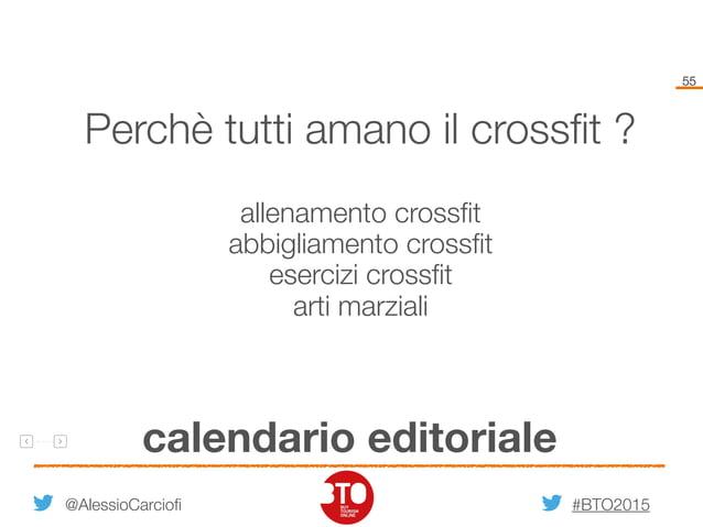 #BTO2015 55 calendario editoriale @AlessioCarciofi Perchè tutti amano il crossfit ? allenamento crossfit abbigliamento cross...