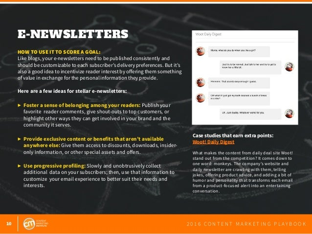 10 2 0 1 6 C O N T E N T M A R K E T I N G P L A Y B O O K E-NEWSLETTERS  HOW TO USE IT TO SCORE A GOAL: Like blogs, your...