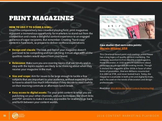 32 2 0 1 6 C O N T E N T M A R K E T I N G P L A Y B O O K PRINT MAGAZINES  HOW TO USE IT TO SCORE A GOAL: Given the comp...