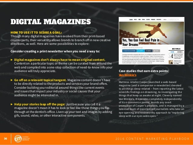 36 2 0 1 6 C O N T E N T M A R K E T I N G P L A Y B O O K DIGITAL MAGAZINES  HOW TO USE IT TO SCORE A GOAL: Though many ...