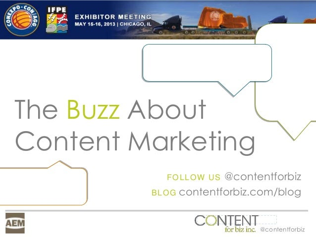 @contentforbizThe Buzz AboutContent MarketingFOLLOW US @contentforbizBLOG contentforbiz.com/blog