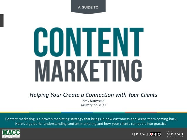 Helping Your Create a Connection with Your Clients Amy Neumann January 12, 2017 Content marketing is a proven marketing st...