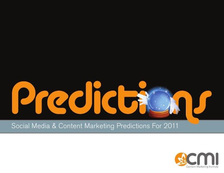 Social Media & Content Marketing Predictions For 2011