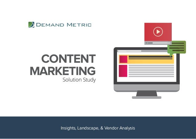 CONTENT MARKETING Solution Study Insights, Landscape, & Vendor Analysis