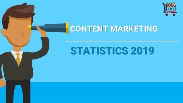 CONTENT MARKETING STATISTICS 2019