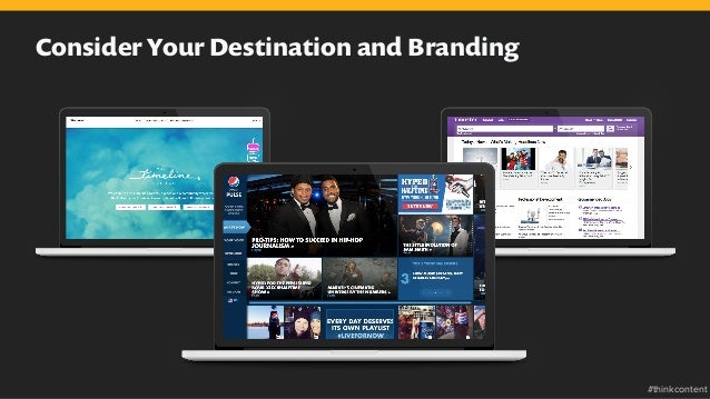 Consider Your Destination and Branding #thinkcontent