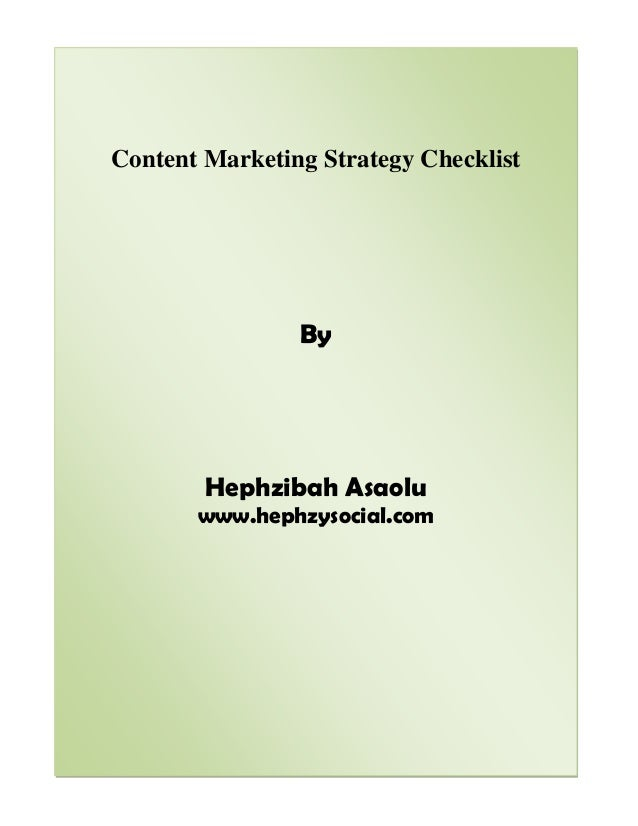 Content Marketing Strategy Checklist By Hephzibah Asaolu www.hephzysocial.com