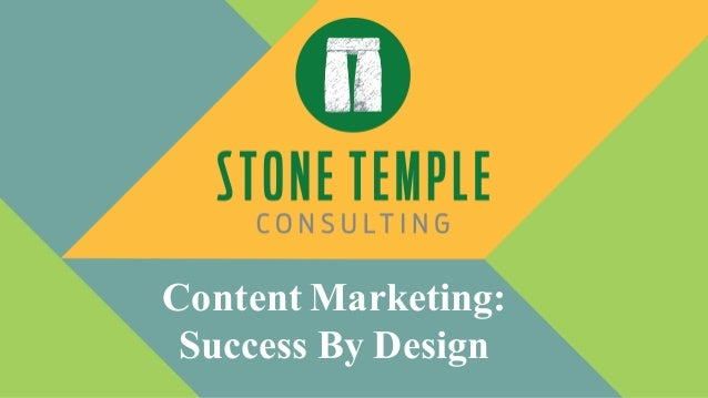 Content Marketing: Success By Design