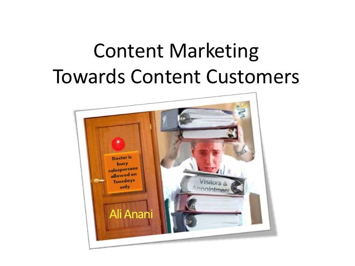 Content MarketingTowards Content Customers     Ali Anani