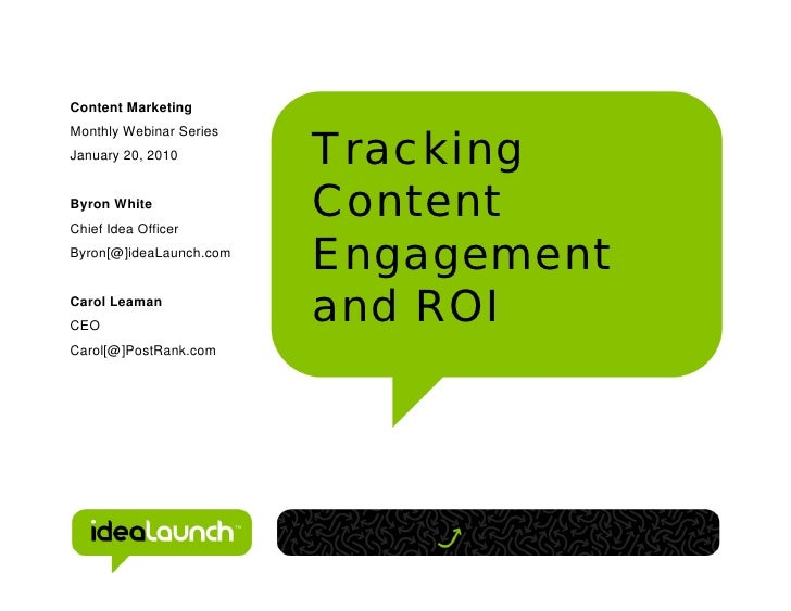 Content Marketing                         TrackingMonthly Webinar SeriesJanuary 20, 2010Byron White                       ...