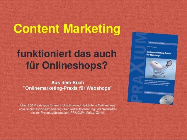"""Content Marketing funktioniert das auch für Onlineshops? Aus dem Buch """"Onlinemarketing-Praxis für Webshops"""" Über 250 Praxi..."""