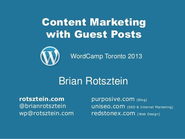 Content Marketing with Guest Posts purposive.com (Blog) uniseo.com (SEO & Internet Marketing) redstonex.com (Web Design) B...