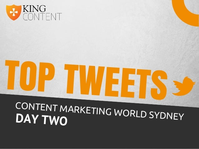TOP TWEETSCONTENT MARKETING WORLD SYDNEYDAY TWO