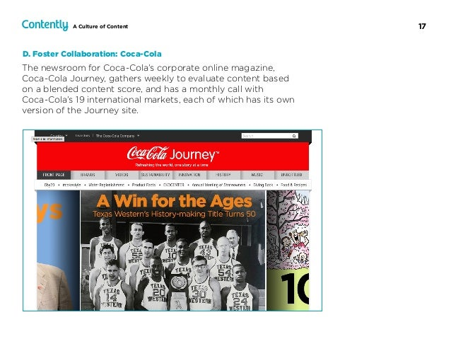 17A Culture of Content The newsroom for Coca-Cola's corporate online magazine,  Coca-Cola Journey, gathers weekly to eval...