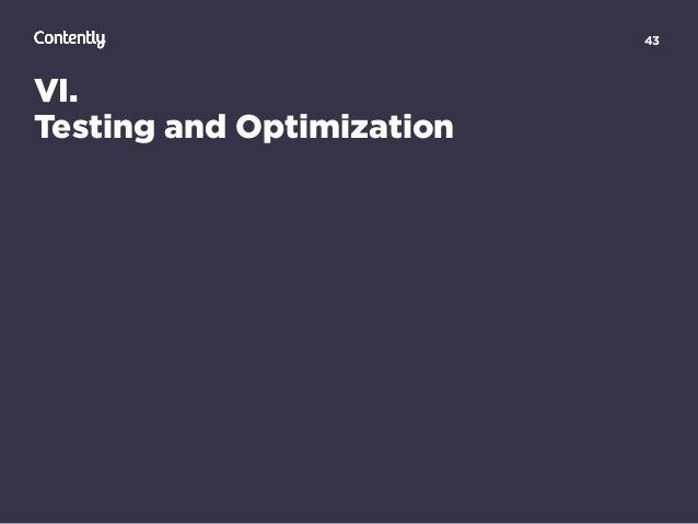 43 VI. Testing and Optimization