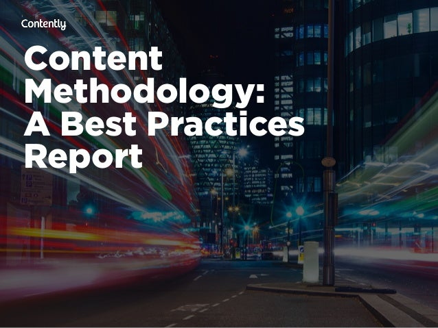 Content  Methodology: A Best Practices  Report