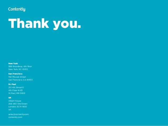 Thank you. New York 598 Broadway, 4th floor New York, NY 10012 San Francisco 1161 Mission Street San Francisco, CA 94103 ...