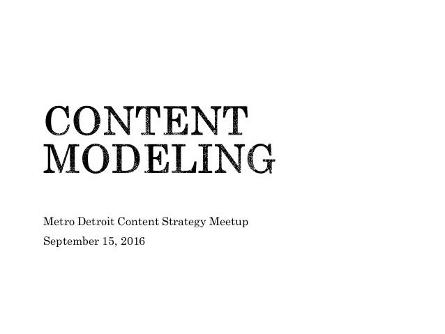 Metro Detroit Content Strategy Meetup September 15, 2016 1