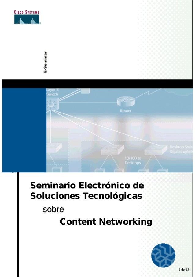 Seminario Electrónico deSoluciones Tecnológicas  sobre      Content Networking                           1 de 13