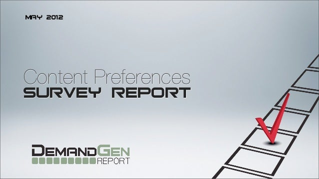 May 2012Content PreferencesSURVEY REPORT