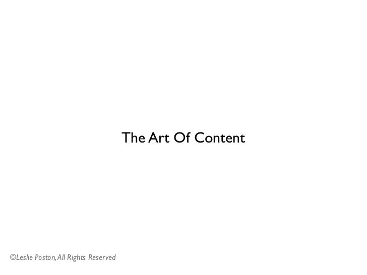 The Art Of Content©Leslie Poston, All Rights Reserved