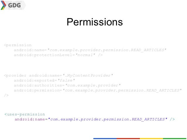 """Permissions<permission    android:name=""""com.example.provider.permission.READ_ARTICLES""""    android:protectionLevel=""""normal""""..."""