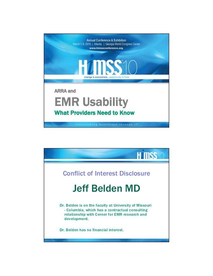 ARRA andEMR UsabilityWhat Providers Need to Know   Conflict of Interest Disclosure        Jeff Belden MD Dr. Belden is on ...