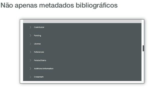 Mantendo os metadados atualizados • Corrigir erros de metadados • Adicionar mais metadados em um registro existente • Atua...