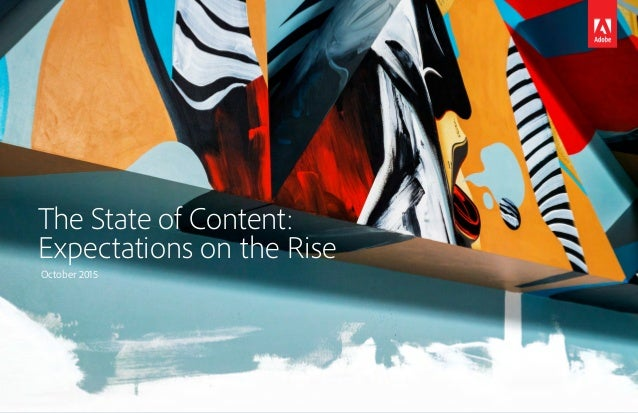 The State of Content: Expectations on the Rise October 2015