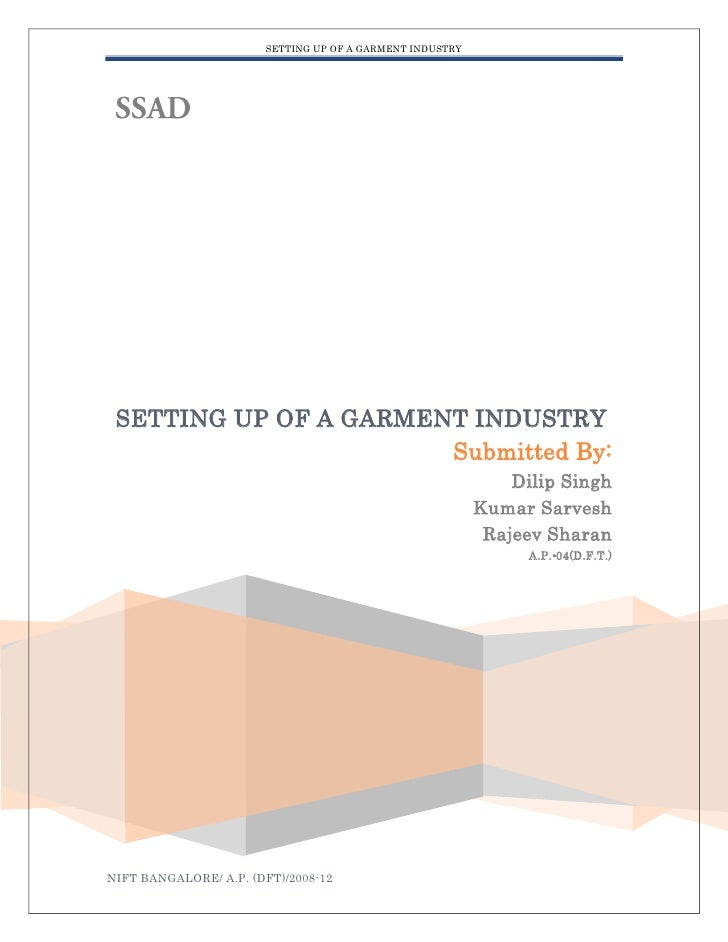 SETTING UP OF A GARMENT INDUSTRY