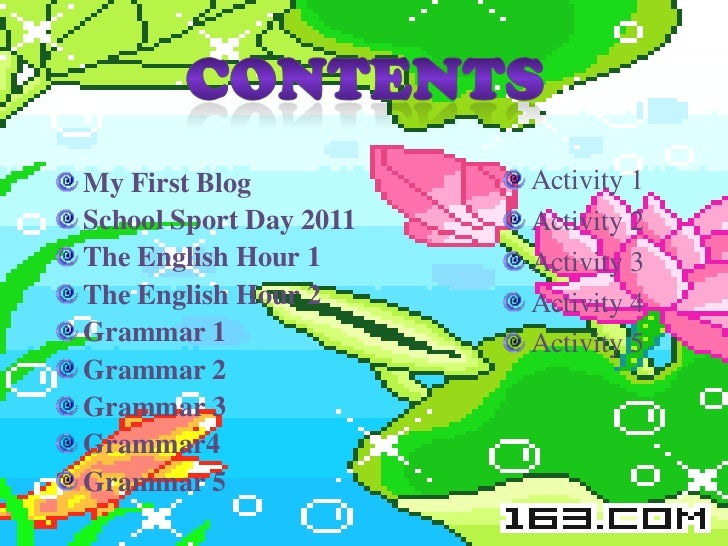 My First Blog           Activity 1School Sport Day 2011   Activity 2The English Hour 1      Activity 3The English Hour 2  ...
