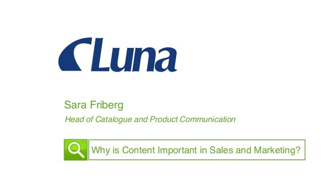 Sara Friberg! Head of Catalogue and Product Communication ! Why is Content Important in Sales and Marketing?!