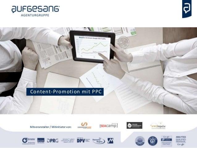 Mitveranstalter / Mitinitiator von: Content-Promotion mit PPC