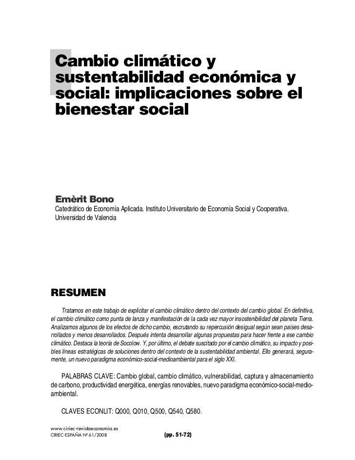 Cambio climático y sustentabilidad económica y social: implicaciones sobre el bienestar social Emèrit Bono Catedrático de ...