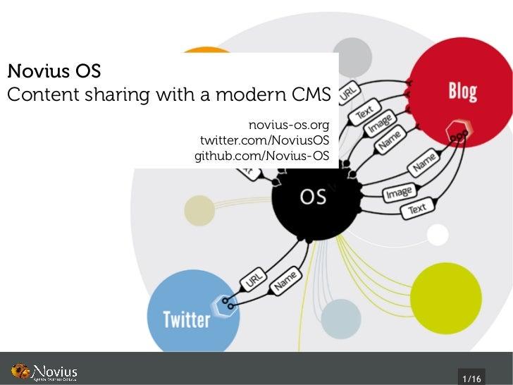 Novius OSContent sharing with a modern CMS                             novius-os.org                    twitter.com/Novius...