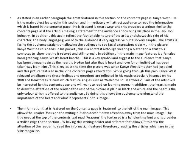 •   As stated in an earlier paragraph the artist featured in this section on the contents page is Kanye West . He    is th...