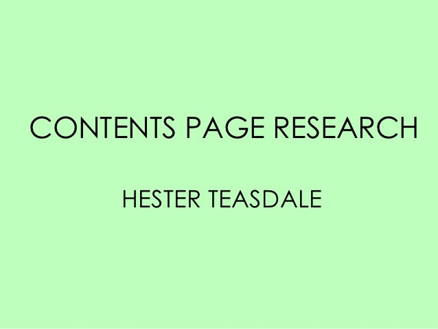 CONTENTS PAGE RESEARCH     HESTER TEASDALE